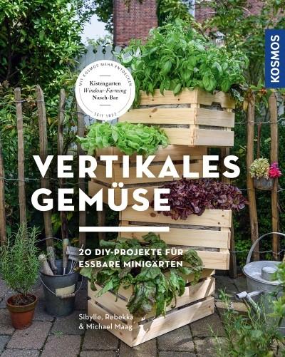 Buch vertikales Gemüse - DIY Projekte für das Vertical Gardening