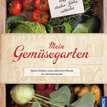 Buchtipp: Ein Gemüse-Gartenbuch für Anfänger und Fortgeschrittene voller Überraschungen