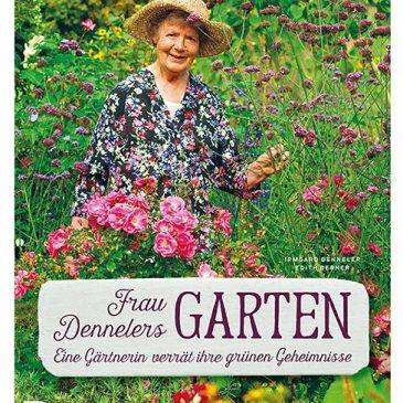 Buchtipp: Biologisch und naturnah gärtnern in Frau Dennelers Garten