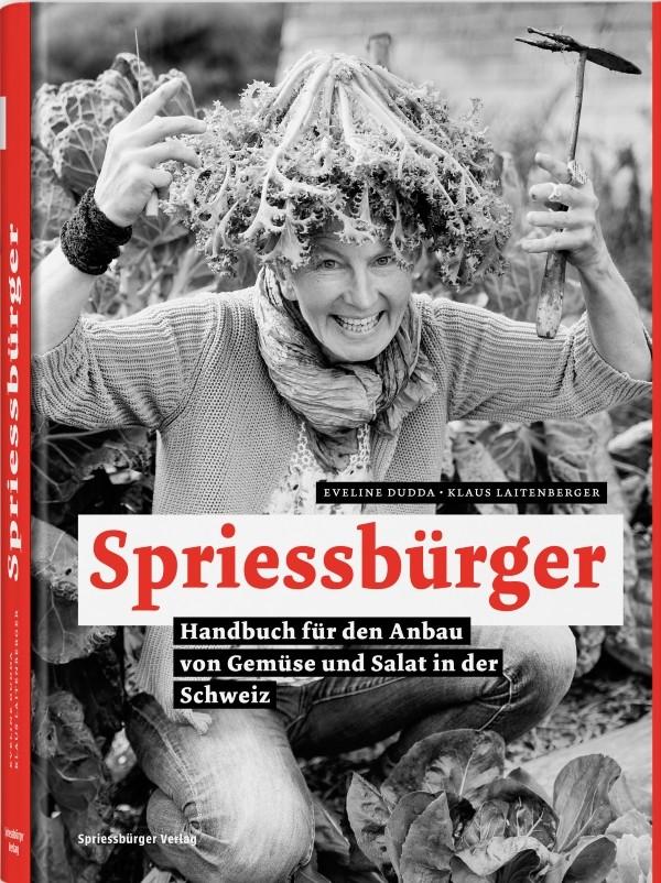 Spriessbürger: Buchtipp für neue und erfahrene Gemüsegärtner