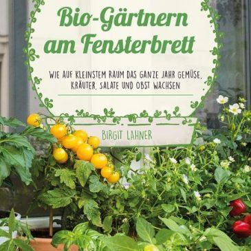 Buchtipp: Projekt Bio-Grünzeug von der Fensterbank & Minibalkon