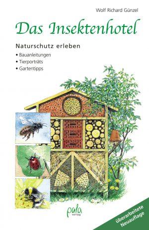 """Insektenhotel bauen: Buch """"Das Insektenhotel"""" von Wolf Richard Günzel mit Anleitungen und vielen weiteren Tipps"""