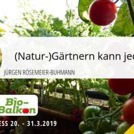 Bio-Balkon-Kongress: Naturgärtnern auf dem Balkon leicht gemacht