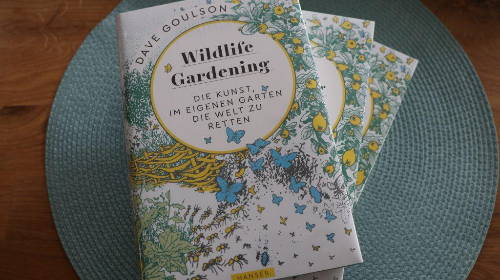 Dave Goulson Wildlife Gardening Tipps für bienenfreundlichen Garten