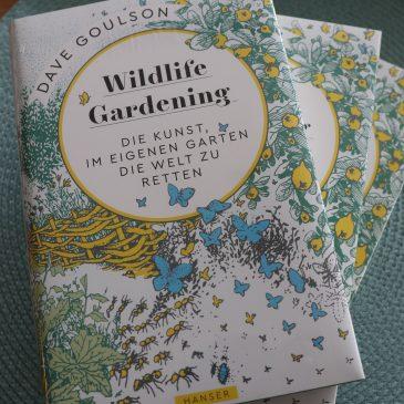 """Buchtipp: Wildbienenkenner Goulsons """"Wildlife Gardening"""""""