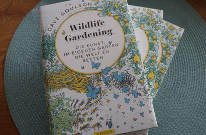 """Buchtipp: Wildbienenkenner Goulsons """"Wild Gardening"""""""